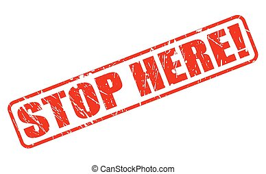 Image result for stop here