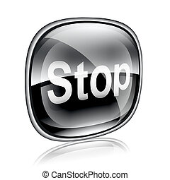 Stop icon black glass, isolated on white background