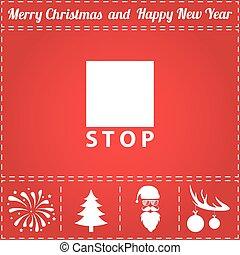 Stop Icon Vector. And bonus symbol for New Year - Santa...