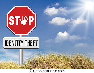 Stop identity theft - identity theft stop warning sign ...
