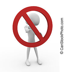 """Stop it - 3D man in warning pose with """"Do Not"""" symbol"""