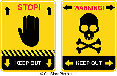 Stop, keep out - sign - Set of warning signs - keep out, ...