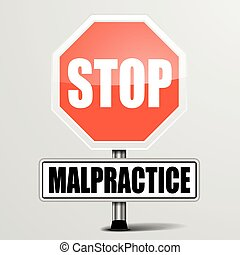 Stop Malpractice - detailed illustration of a red stop...