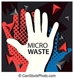 Stop Micro waste with hand Vector Icon Illustration.