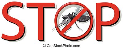 Stop mosquito sign on white background