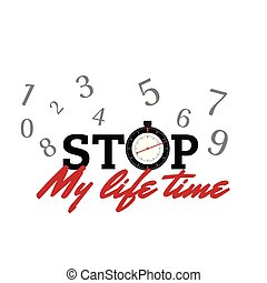 Stop My Life Time Number Background Vector Image