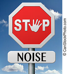 stop noise no loud sound shut down the volume too many ...