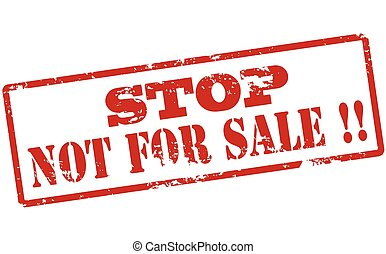 Stop not for sale - Rubber stamp with text stop not for sale...