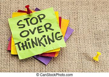 stop overthinking reminder - stop overthinking advice or...