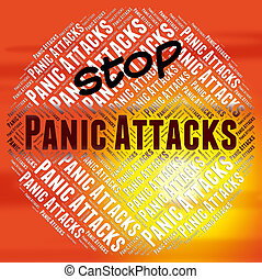 Stop Panic Attacks Indicates Anxiety No And Hysteria - Stop...