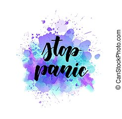 Stop panic - motivational lettering