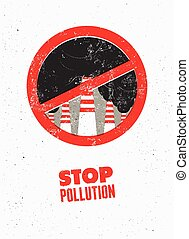 Stop Pollution sign with smokestack