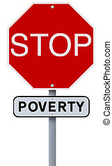 Stop Poverty - A modified stop sign on the eradication of...