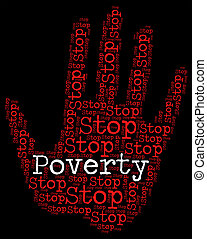 Stop Poverty Means Warning Sign And Caution - Stop Poverty...