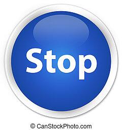 Stop premium blue round button