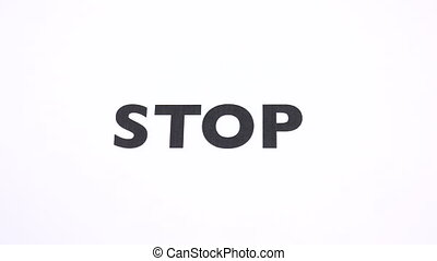 STOP prohibition symbol, refuse halt, breaking ban writing...