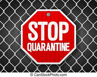 Stop quarantine sign on wire fence