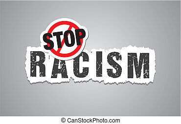 stop racism poster, beckdrop, bann - suitable for poster