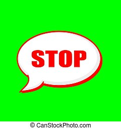 Stop red wording on Speech bubbles Background Green
