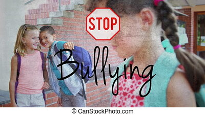 Stop sign and bullying text over kids making fun of a girl in school against flickering background