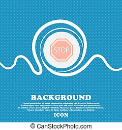 Stop sign. Blue and white abstract background flecked with space for text and your design. Vector