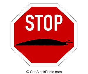 Stop sign for slugs