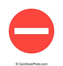 stop sign icon vector. No red warning sign isolated on white background.