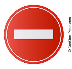 Stop Sign . No entry Sign Dont do it. Vector illustration
