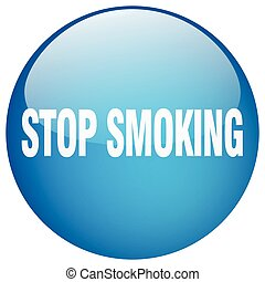 stop smoking blue round gel isolated push button
