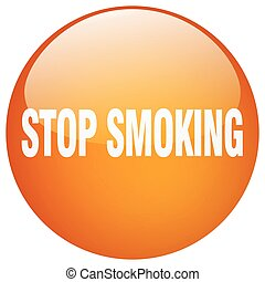 stop smoking orange round gel isolated push button