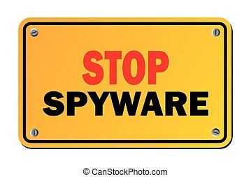 stop spyware - warning sign - suitable for warning signs