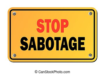 stop subotage - warning sign