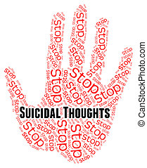 Stop Suicidal Thoughts Indicates Suicide Crisis And Beliefs...