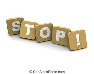 Stop text. 3d rendered illustration isolated on white.