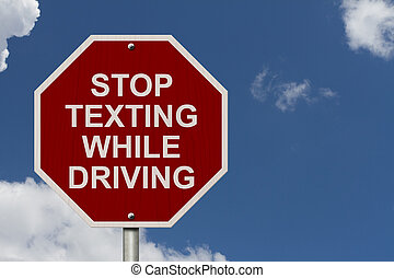 Stop Texting While Driving Sign