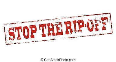 Rubber stamp with text stop the rip off inside, vector illustration