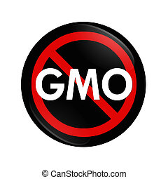Stop using GMO food, genetically modified organism - A black...
