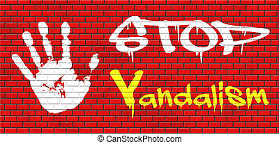 stop vandalism deliberate destruction of or damage to public...
