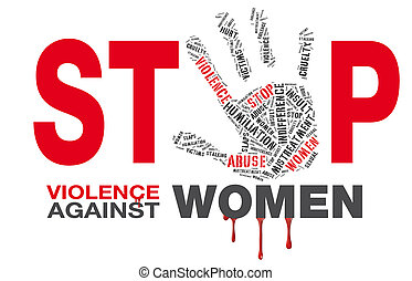 "stop violence against women, - a cloud word with text ""stop..."