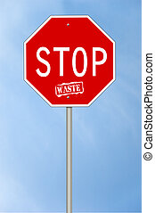 Stop waste sign