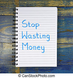Stop Wasting Money text