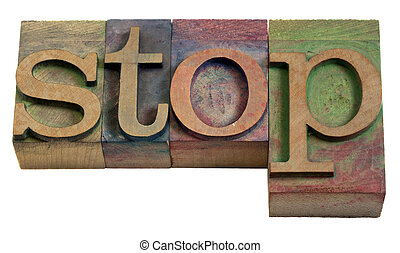 stop word in vintage wooden letterpress printing blocks