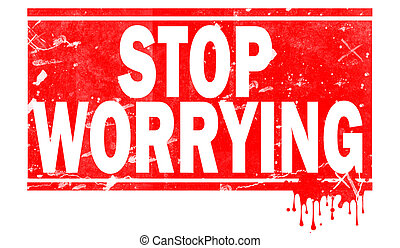 Stop worrying in red frame