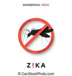 Stop zika. Dangerous virus. Caution virus threat. Mosquitoes...