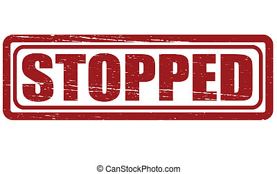 Stopped - Stamp with text stopped inside, vector...