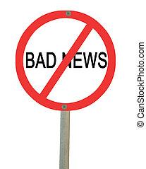 Stopping bad news