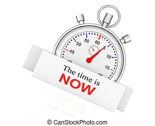 Stopwatch - the time is now. time concept