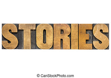 stories word in wood type - stories word - isolated text in ...