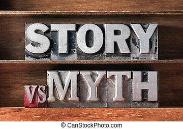 story vs myth phrase made from metallic letterpress type on...
