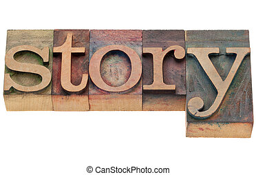 story word in letterpress type - story - isolated word in...